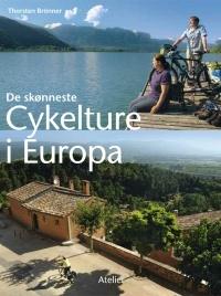 De skønneste cykelture i Europa