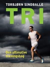 Tri - Den ultimative træningsbog
